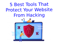5 Tools That Protect Your Website From Hacking
