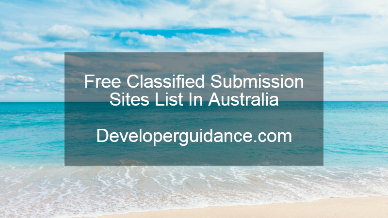 25+ Free Classified Submission Sites List In Australia 2021