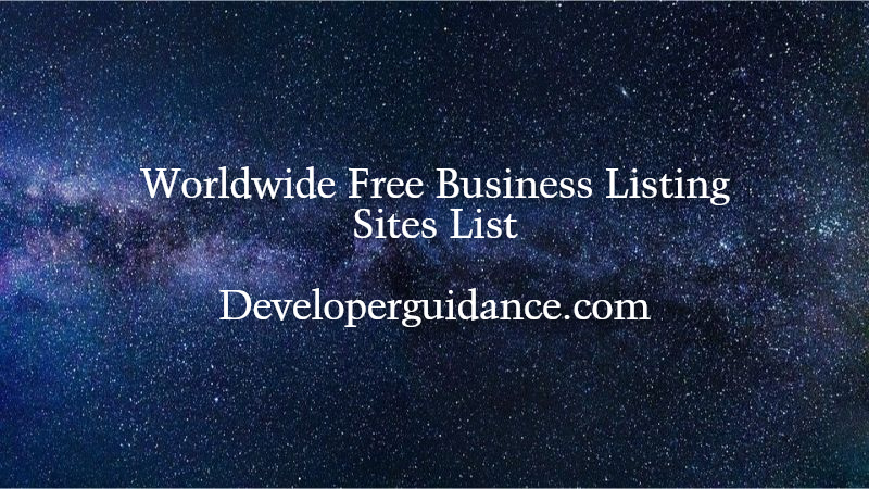 Top 30+ Free Worldwide Business Listing Sites List 2021