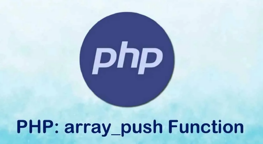 Learn PHP Array Push: PHP Add to Array Explained